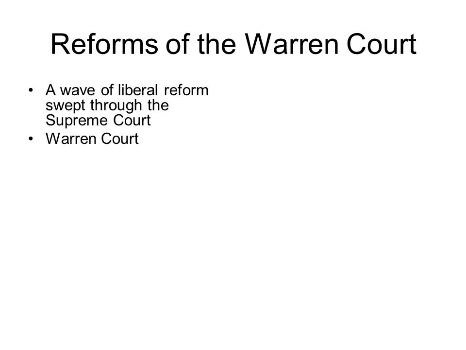 Reforms of the Warren Court