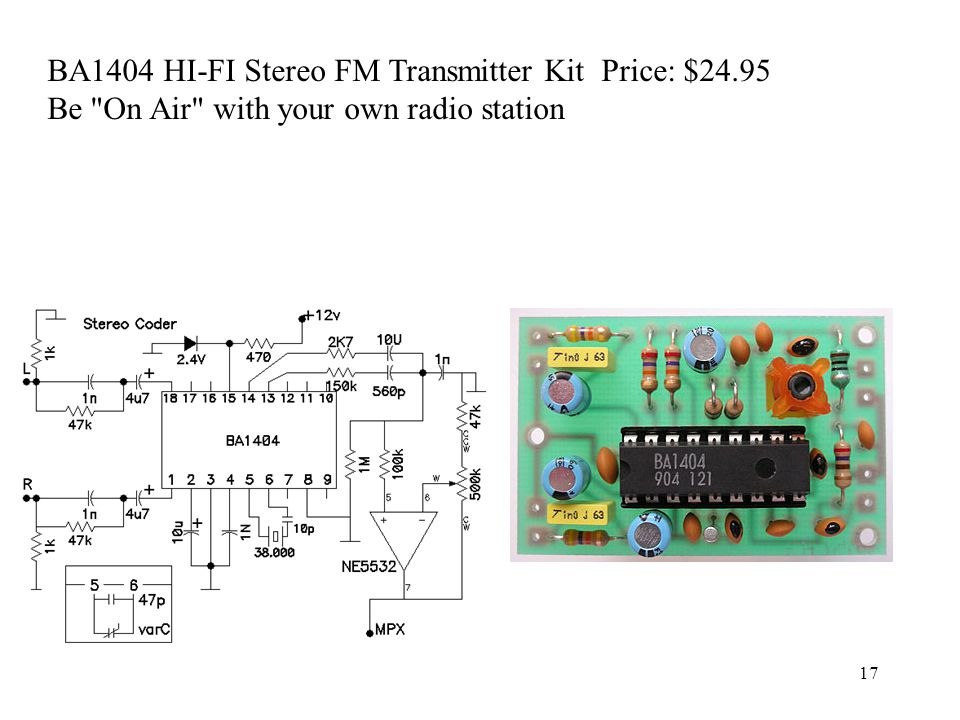 BA1404 HI-FI Stereo FM Transmitter Kit Price: $24.95