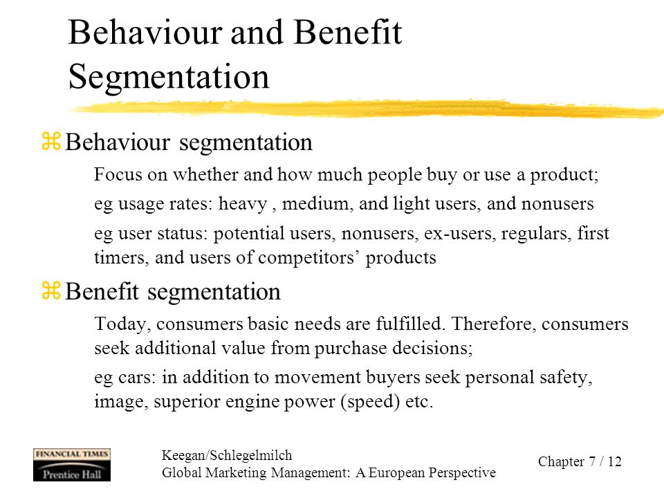 Behaviour and Benefit Segmentation