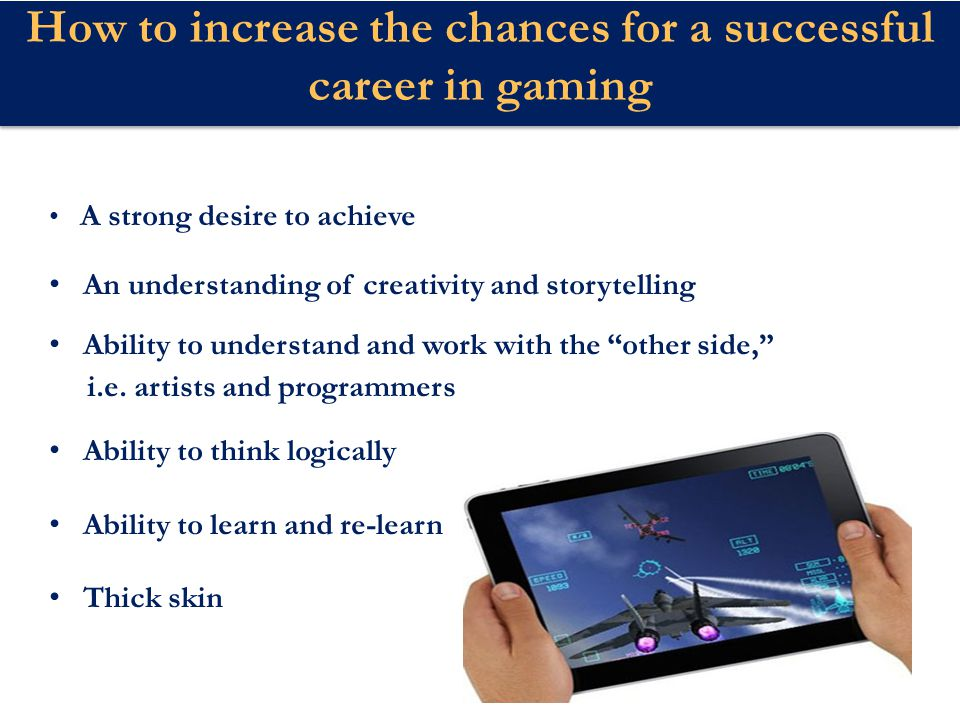 How to increase the chances for a successful career in gaming