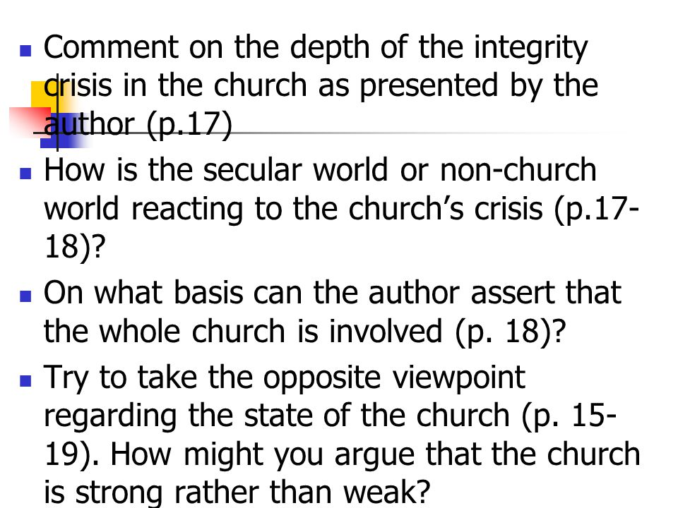 Comment on the depth of the integrity crisis in the church as presented by the author (p.17)