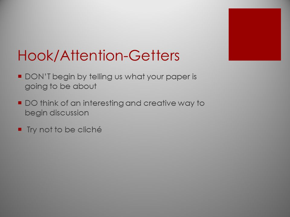 Hook/Attention-Getters
