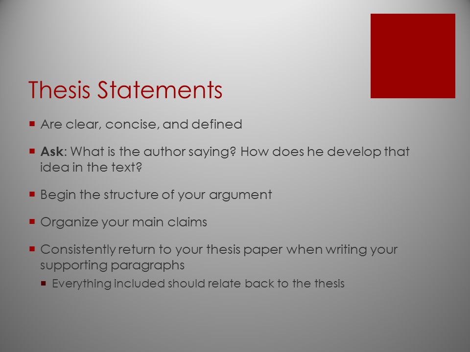 Thesis Statements Are clear, concise, and defined