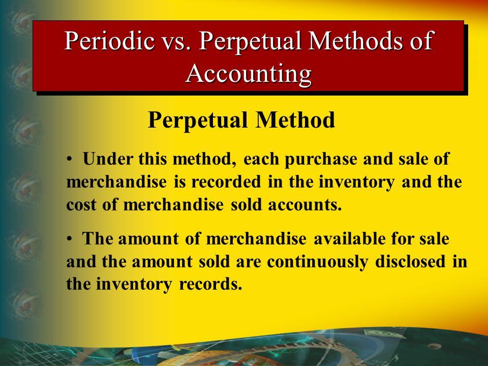 Periodic vs. Perpetual Methods of Accounting