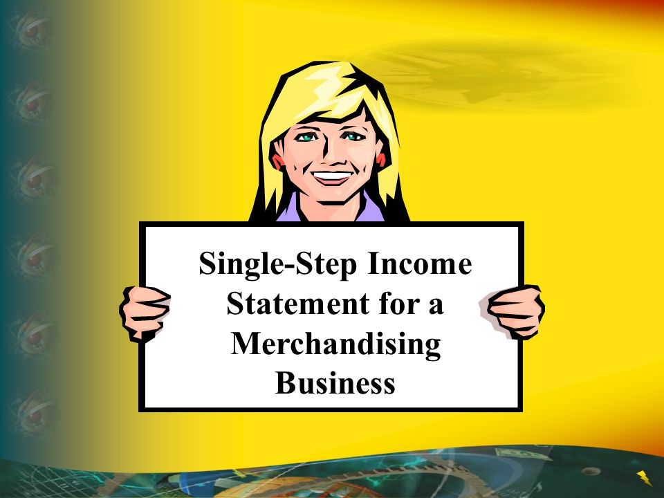 Single-Step Income Statement for a Merchandising Business