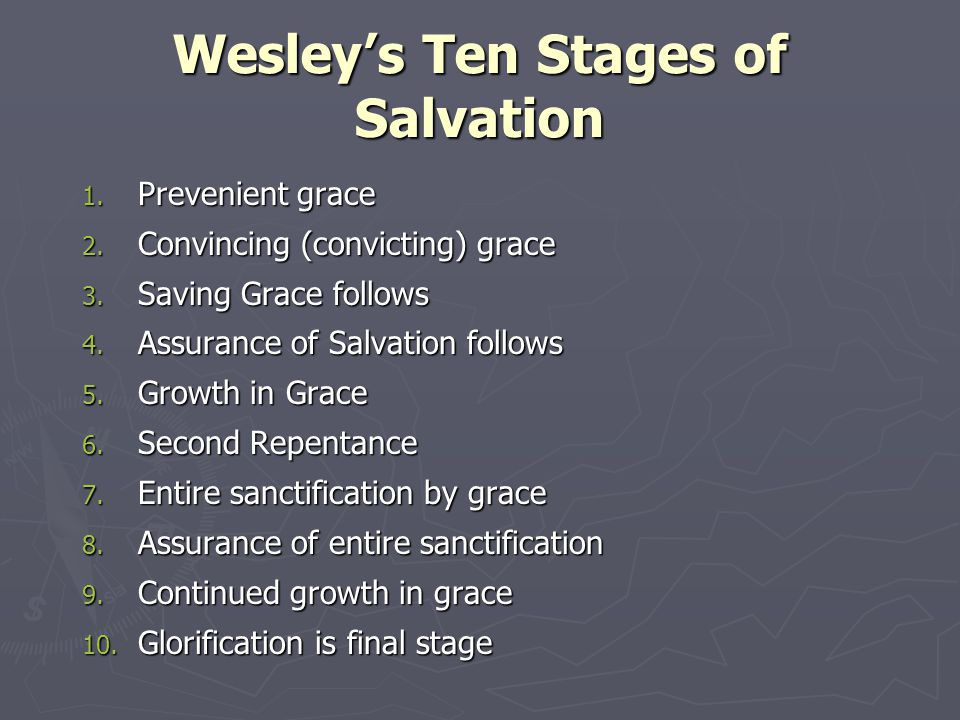 Wesley's Ten Stages of Salvation