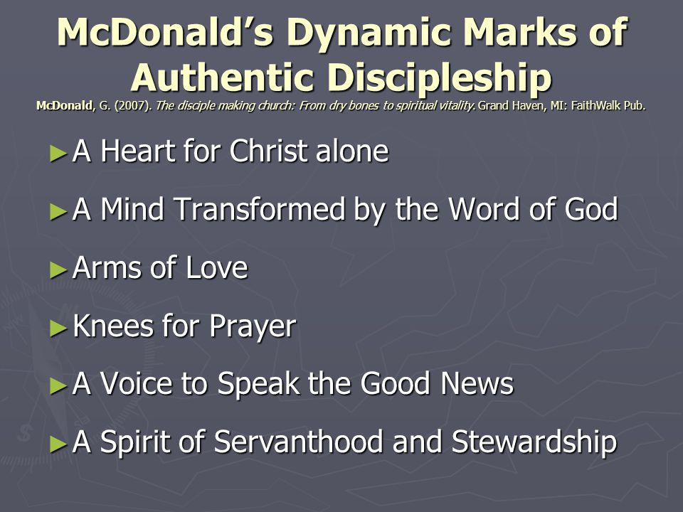 McDonald's Dynamic Marks of Authentic Discipleship McDonald, G. (2007)