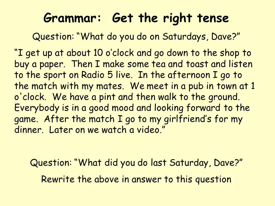 Grammar: Get the right tense