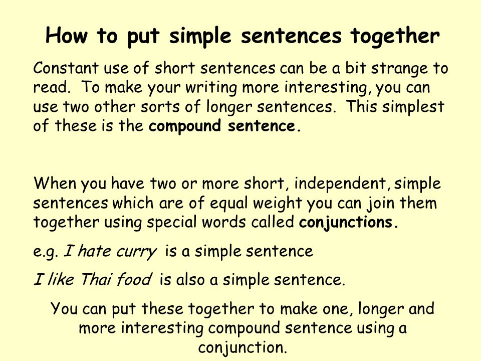 How to put simple sentences together