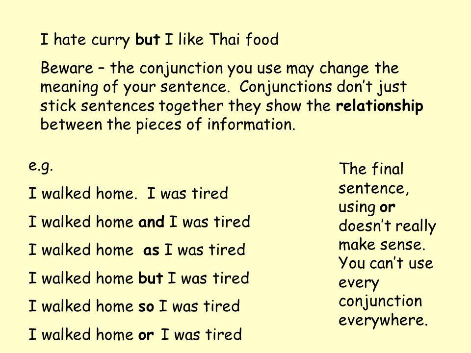 I hate curry but I like Thai food