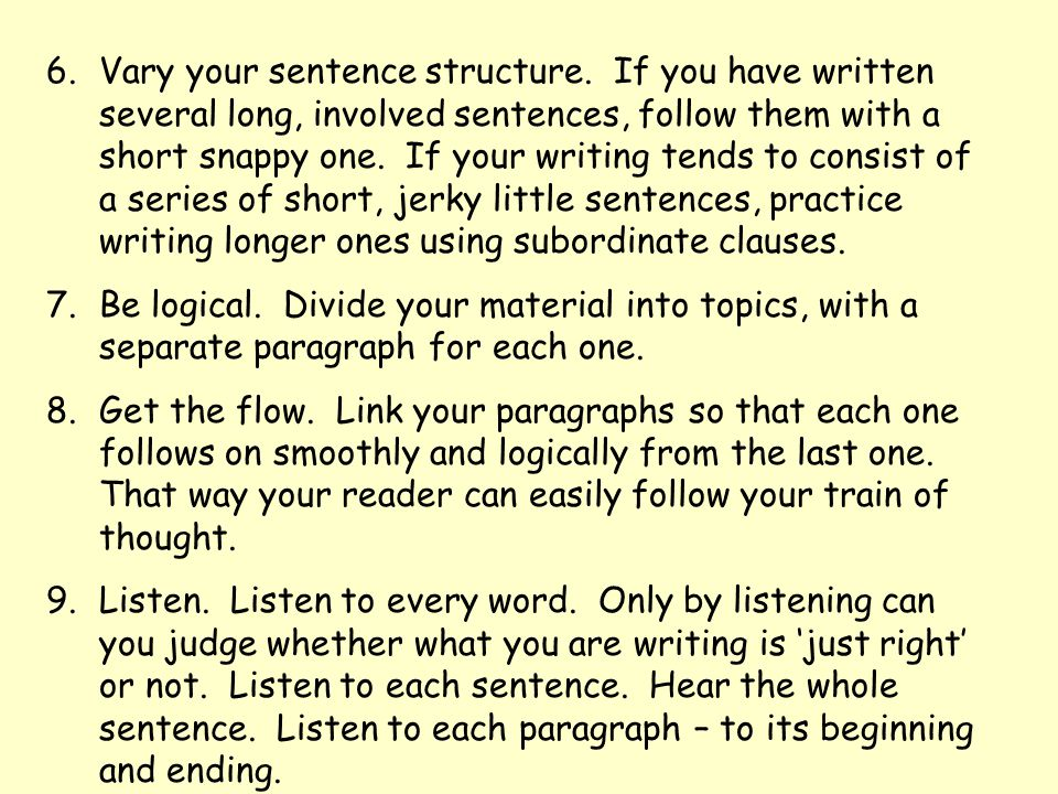 Vary your sentence structure