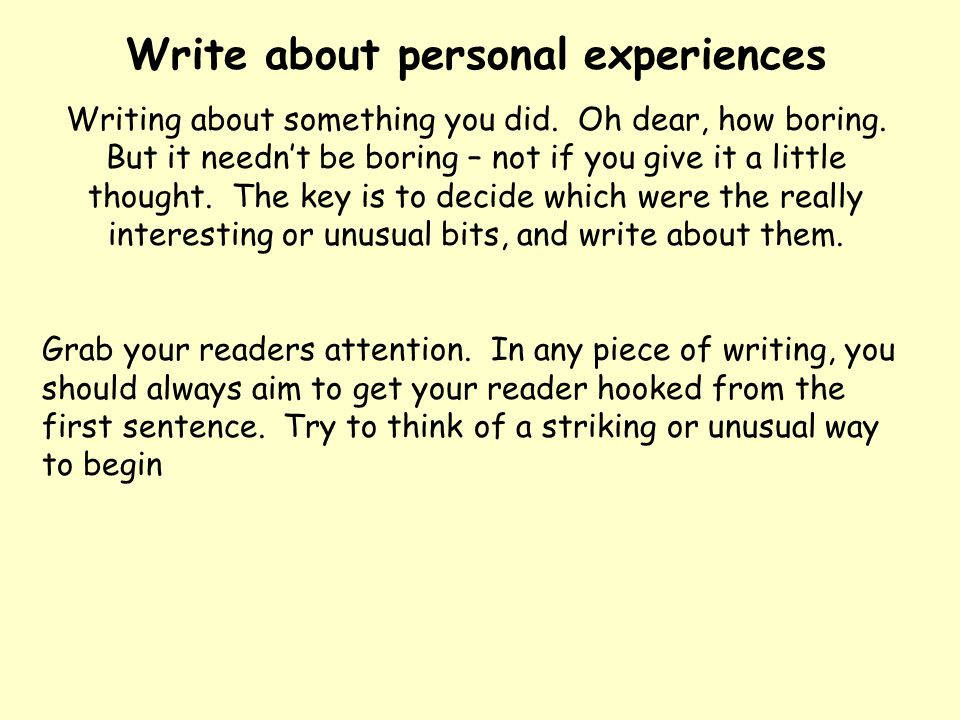 Write about personal experiences
