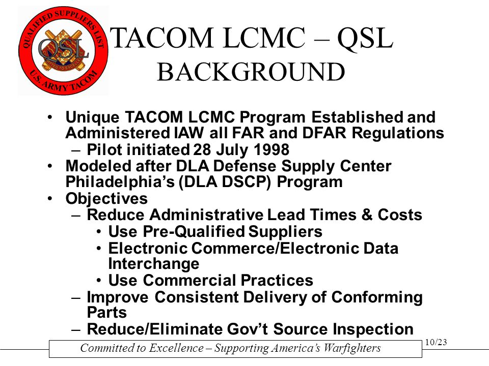 TACOM LCMC – QSL BACKGROUND