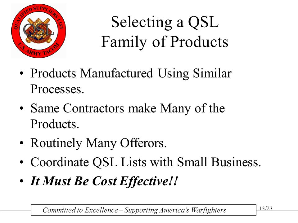 Selecting a QSL Family of Products