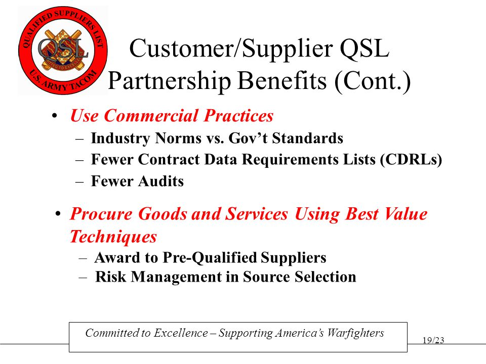 Customer/Supplier QSL Partnership Benefits (Cont.)