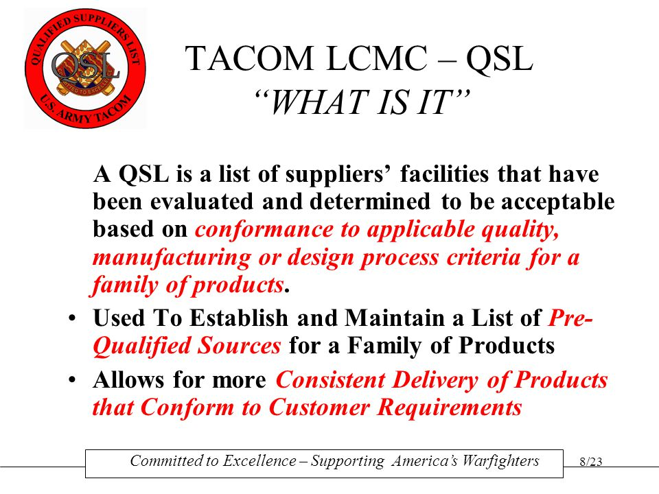 TACOM LCMC – QSL WHAT IS IT