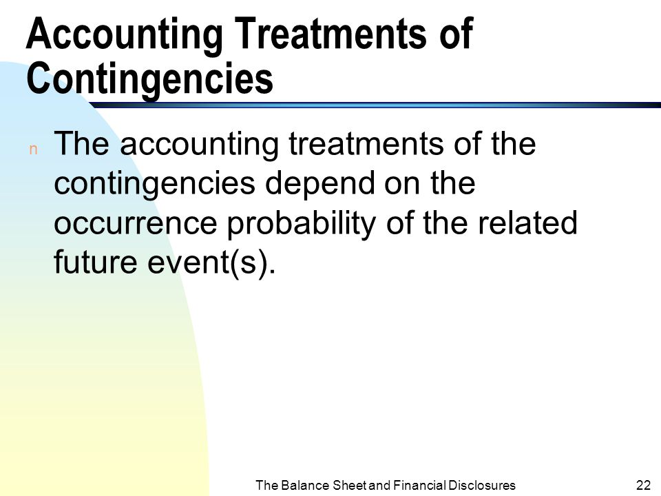 Accounting Treatments of Contingencies