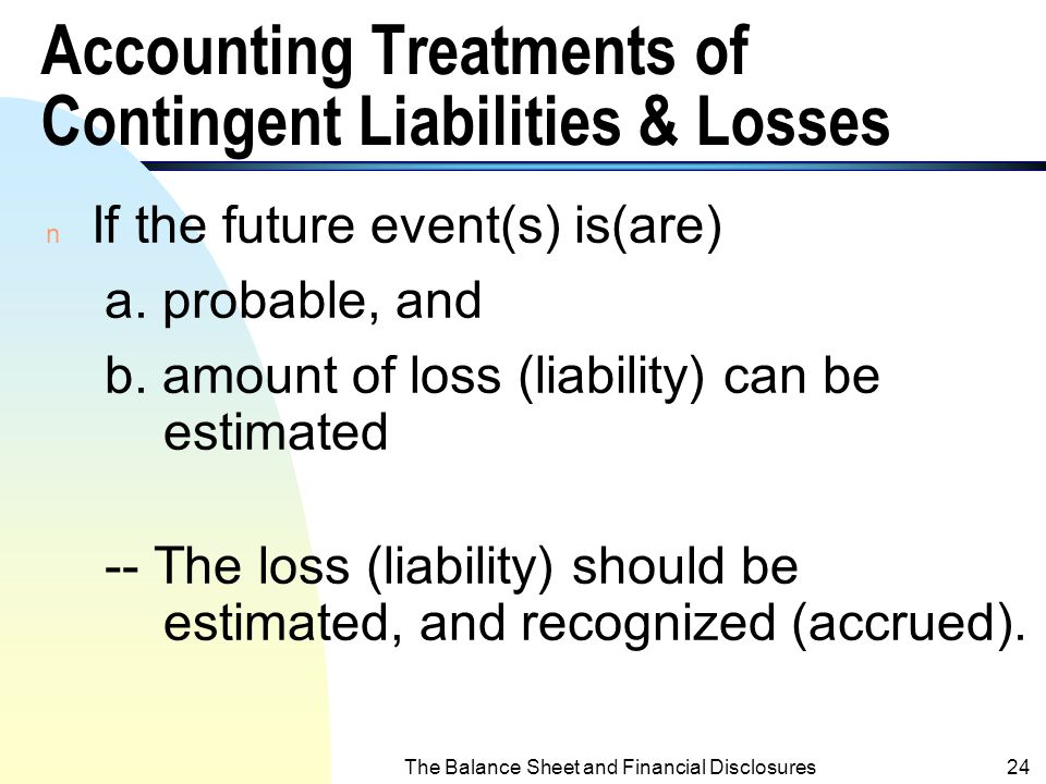 Accounting Treatments of Contingent Liabilities & Losses