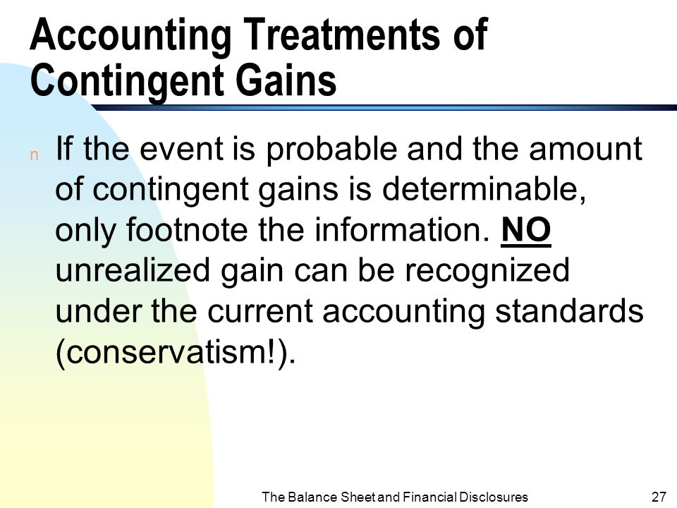 Accounting Treatments of Contingent Gains