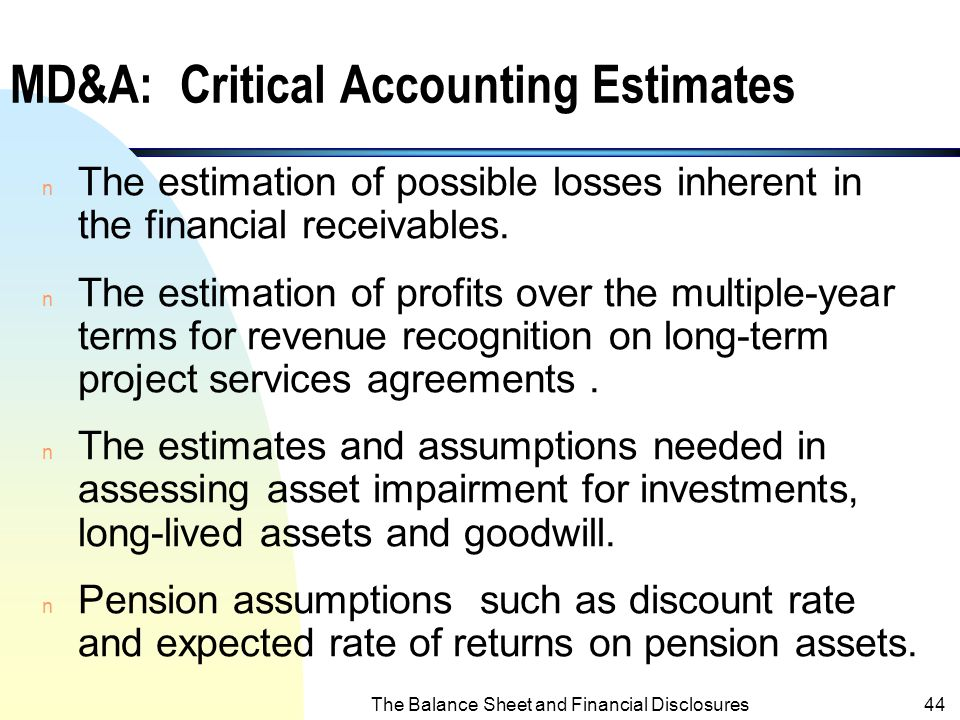 MD&A: Critical Accounting Estimates
