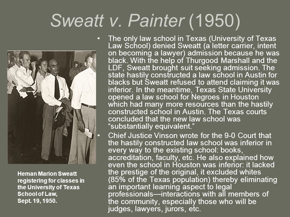 Sweatt v. Painter (1950)