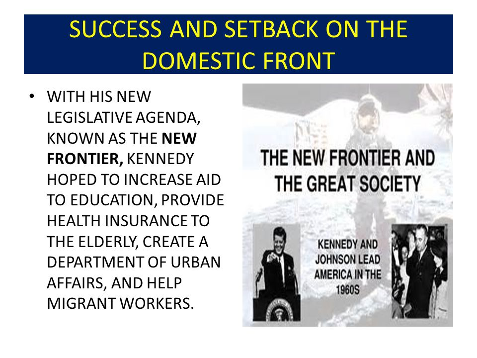 SUCCESS AND SETBACK ON THE DOMESTIC FRONT