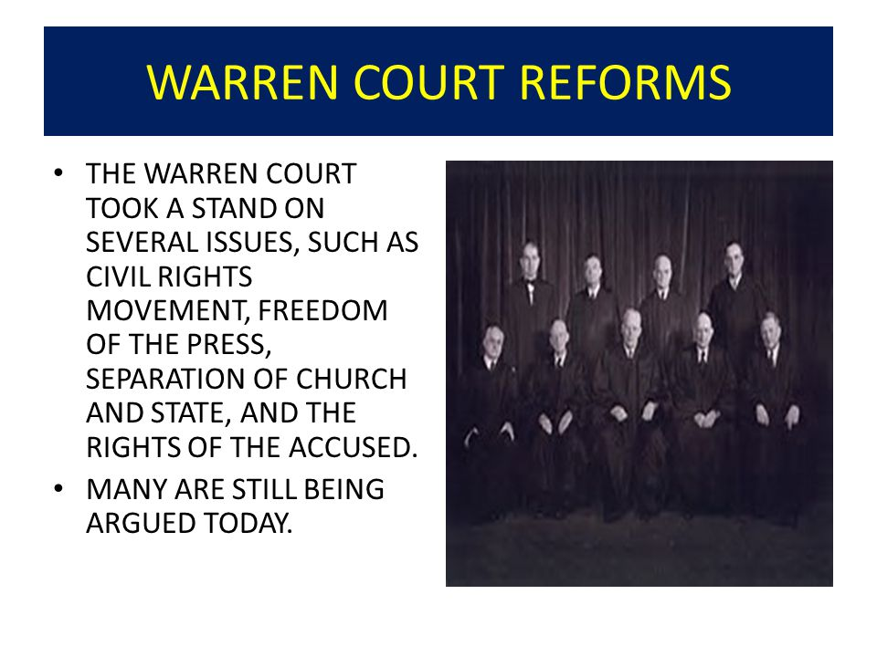 WARREN COURT REFORMS