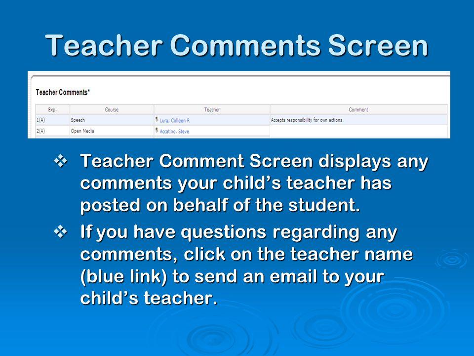 Teacher Comments Screen