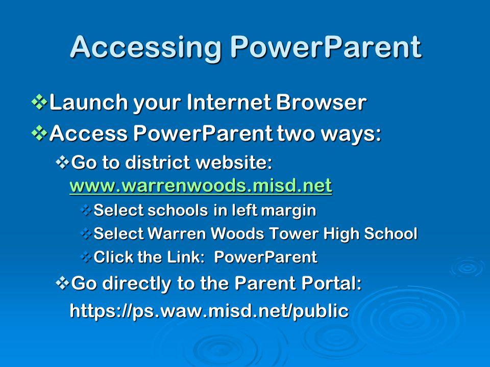 Accessing PowerParent