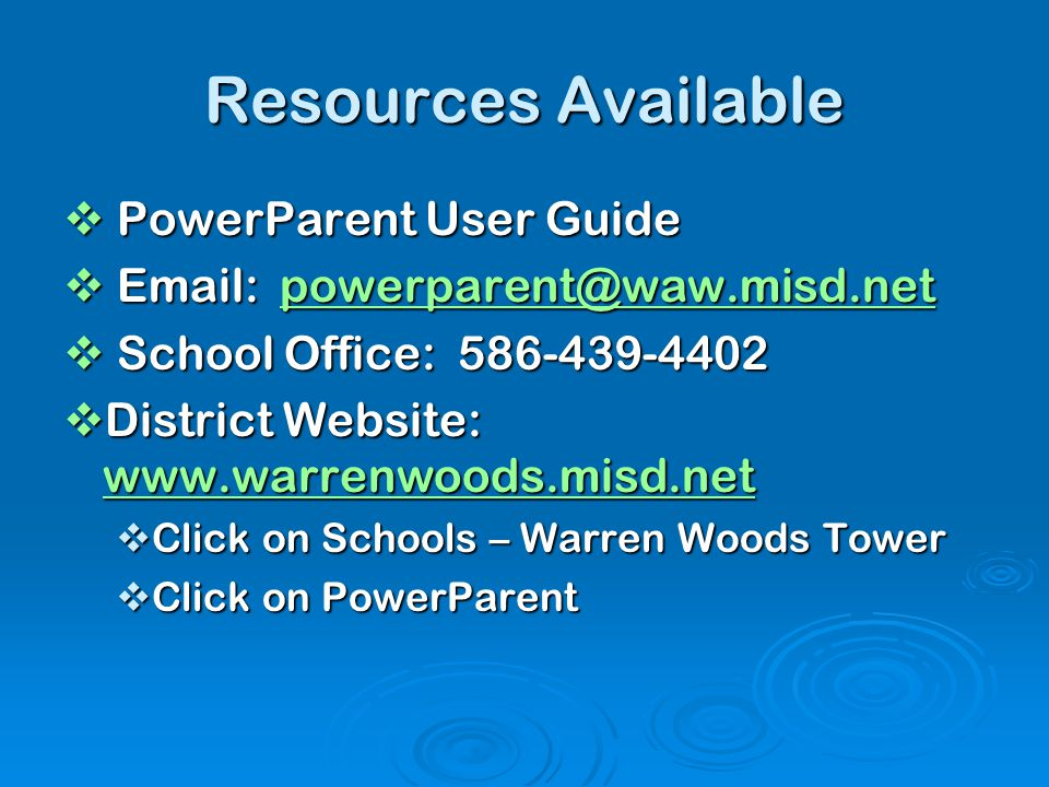 Resources Available PowerParent User Guide