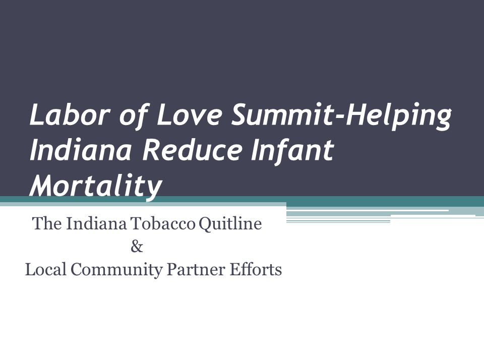 Labor of Love Summit-Helping Indiana Reduce Infant Mortality