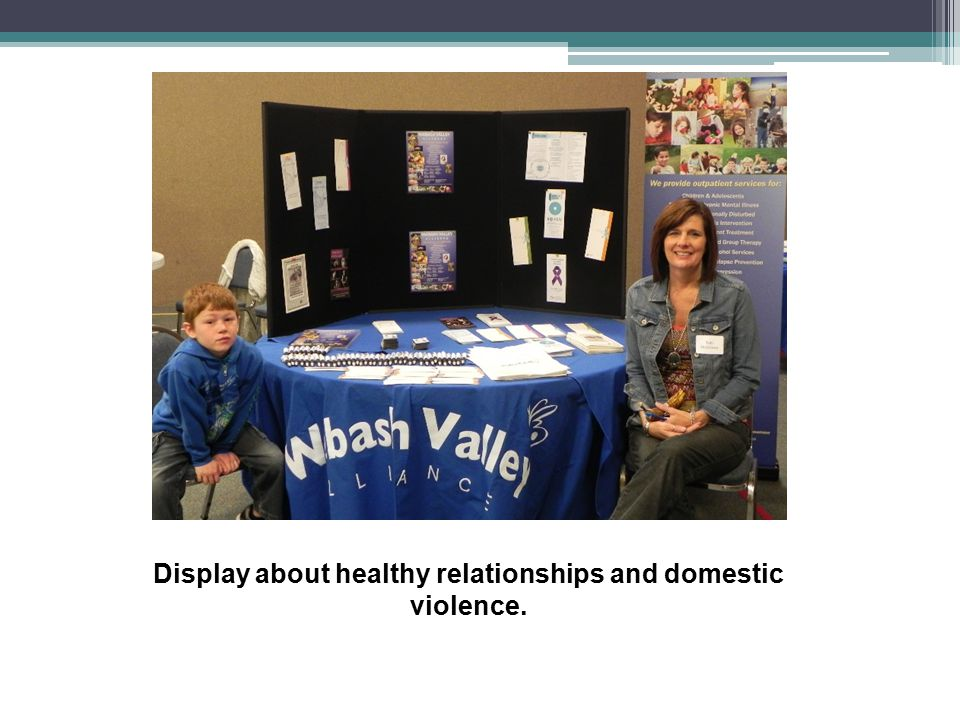 Display about healthy relationships and domestic violence.