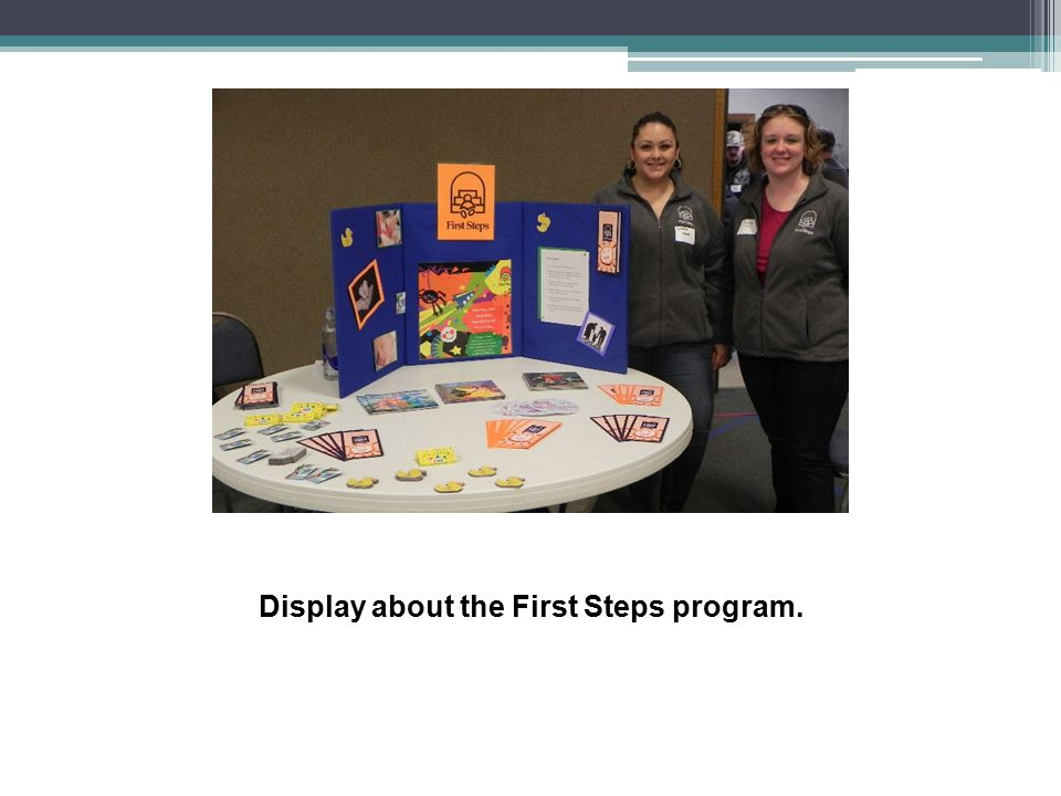 Display about the First Steps program.
