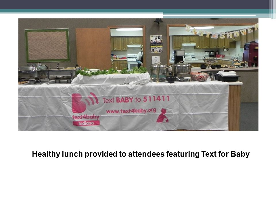 Healthy lunch provided to attendees featuring Text for Baby