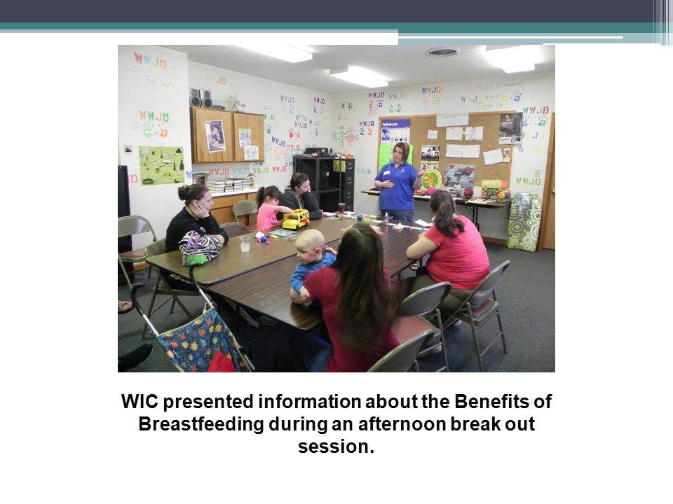 WIC presented information about the Benefits of Breastfeeding during an afternoon break out session.