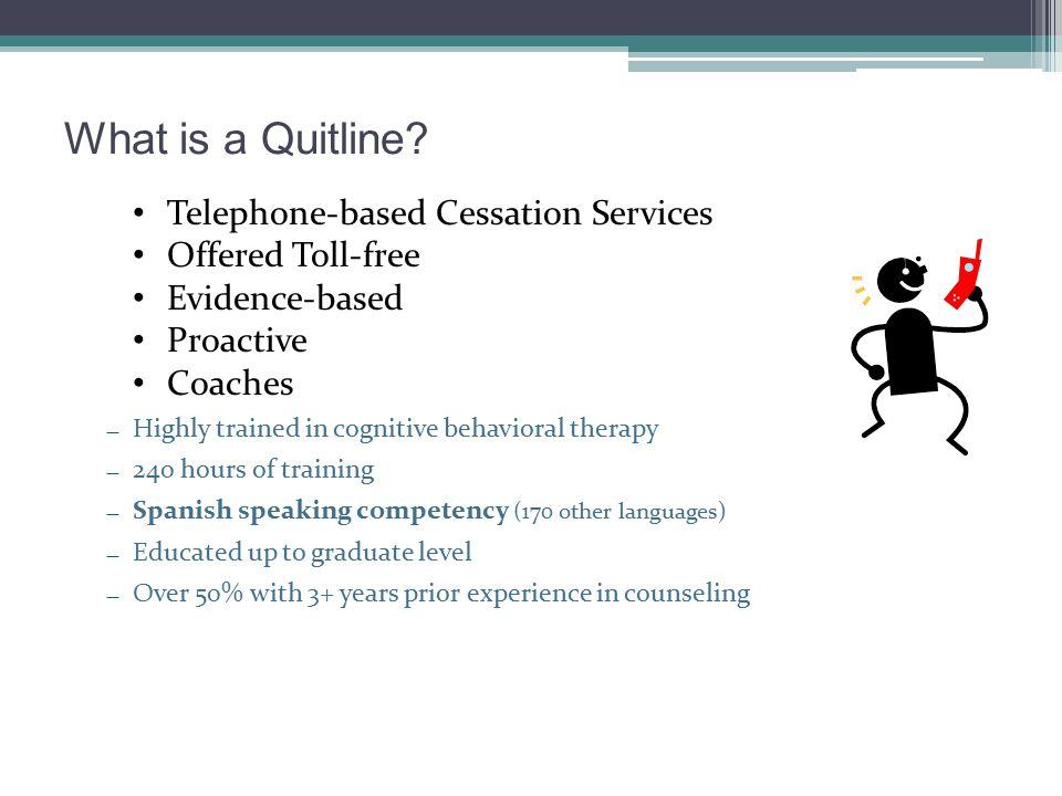 What is a Quitline Telephone-based Cessation Services