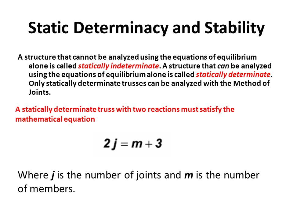 Static Determinacy and Stability