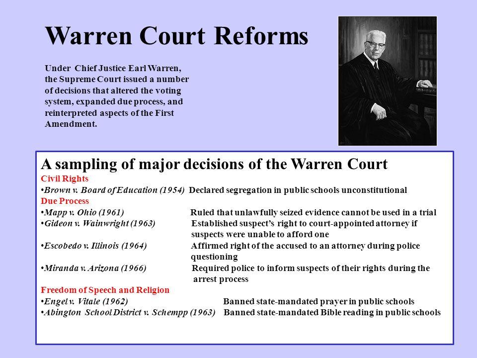 Warren Court Reforms A sampling of major decisions of the Warren Court