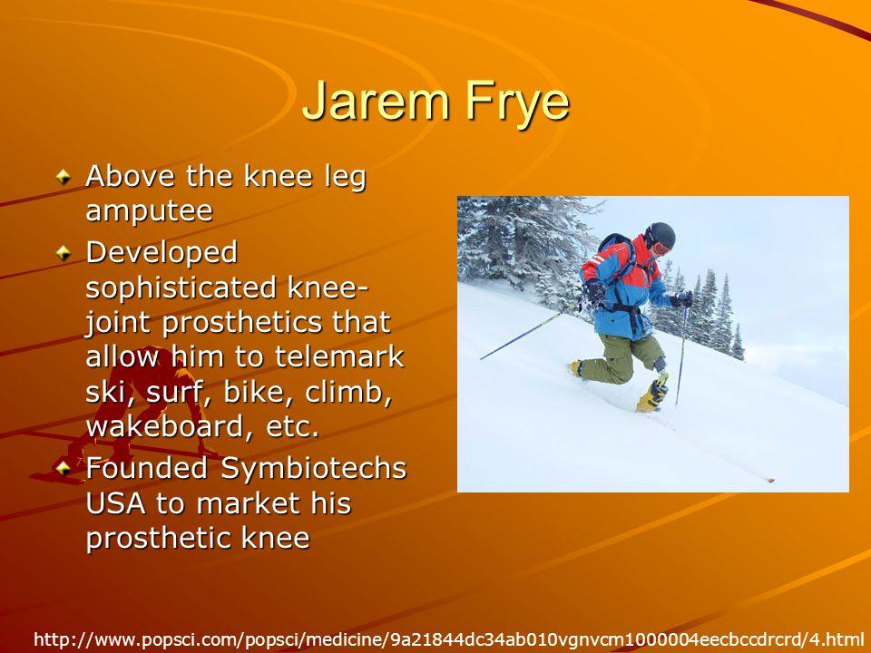 Jarem Frye Above the knee leg amputee