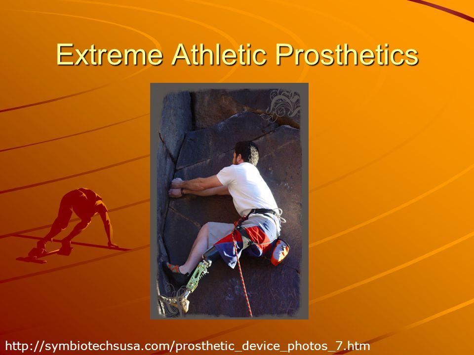 Extreme Athletic Prosthetics