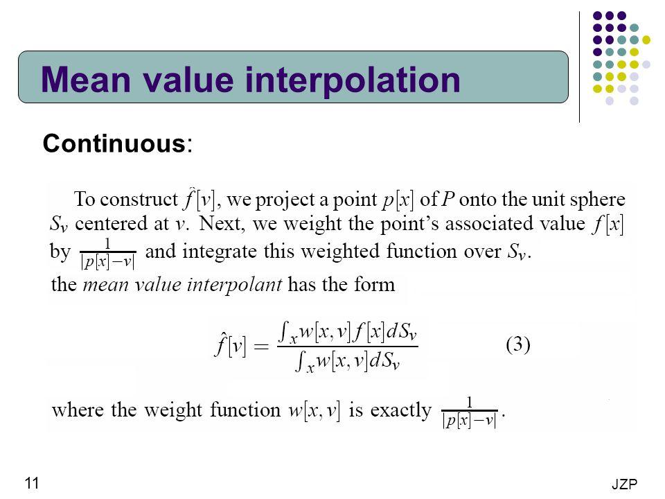 Mean value interpolation