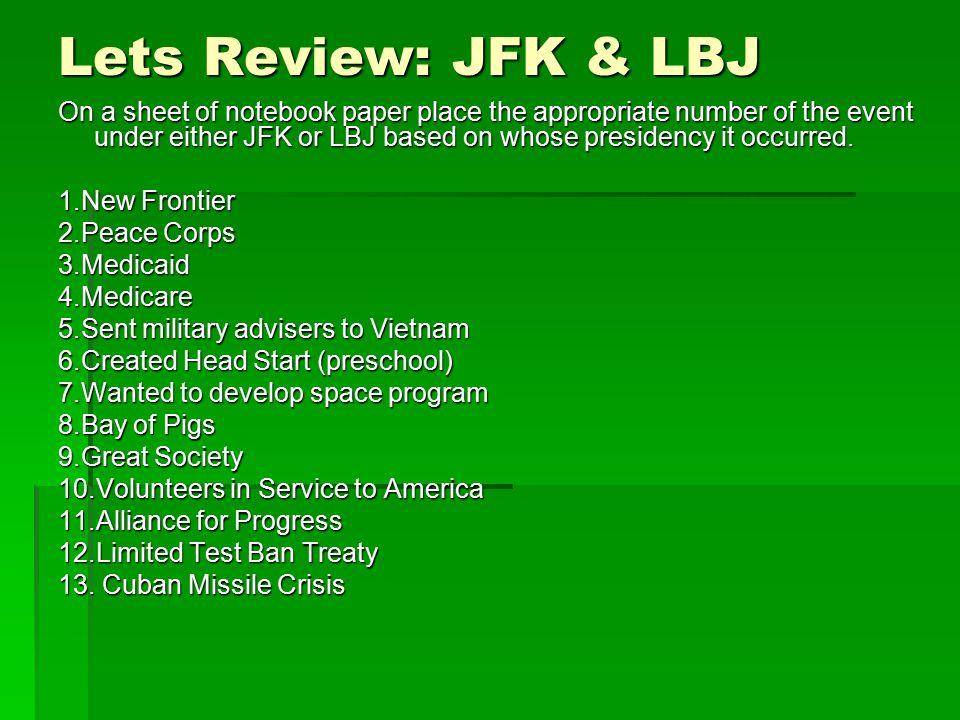 Lets Review: JFK & LBJ