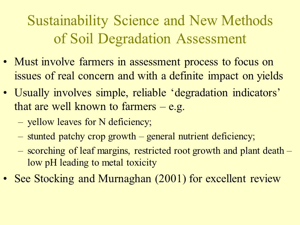 Sustainability Science and New Methods of Soil Degradation Assessment