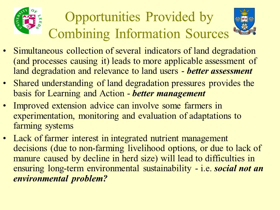 Opportunities Provided by Combining Information Sources