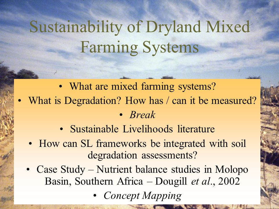 Sustainability of Dryland Mixed Farming Systems