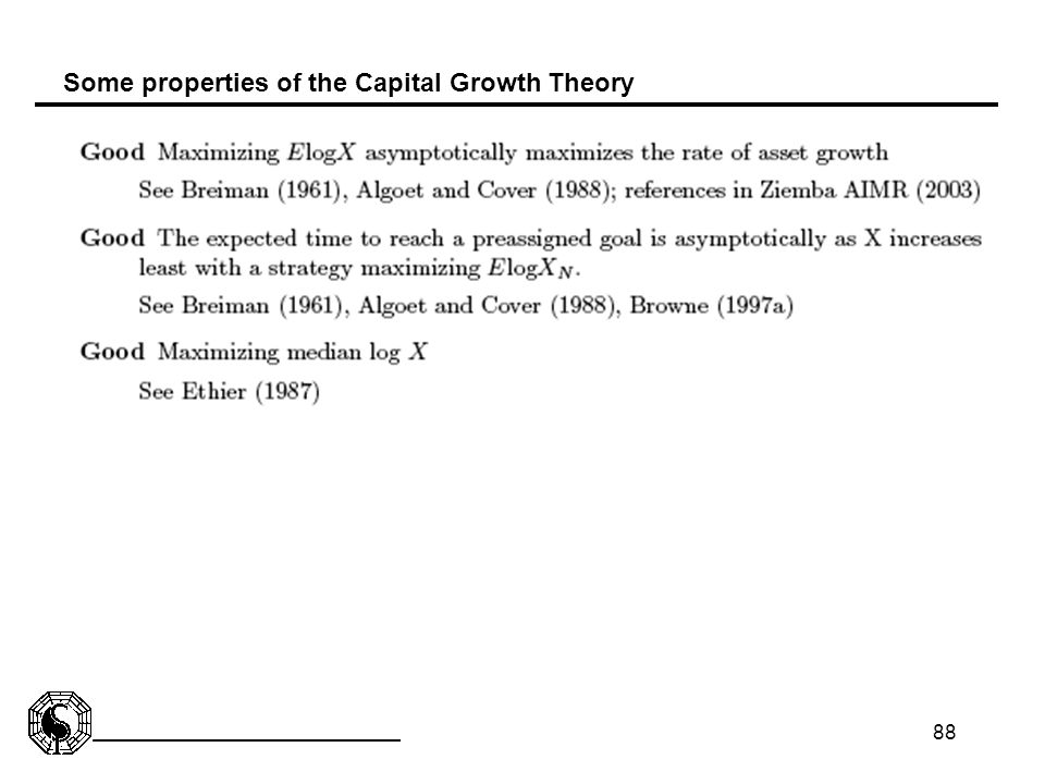 Some properties of the Capital Growth Theory