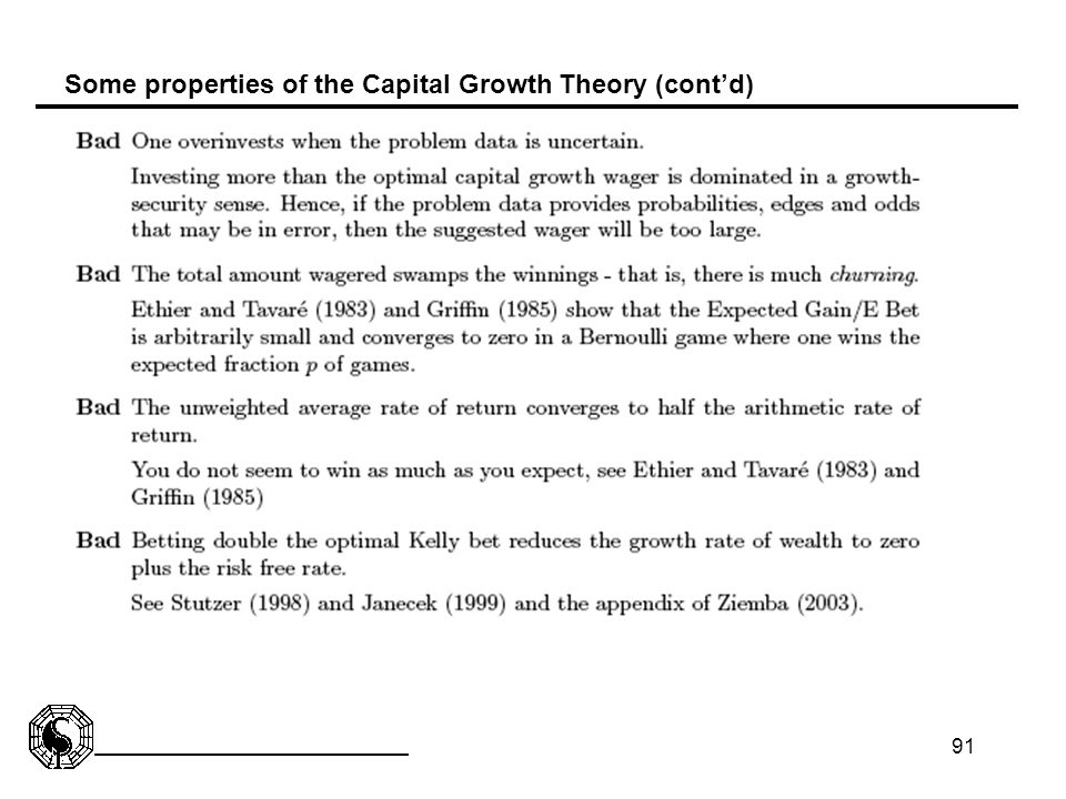 Some properties of the Capital Growth Theory (cont'd)