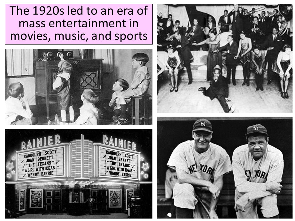 The 1920s led to an era of mass entertainment in movies, music, and sports