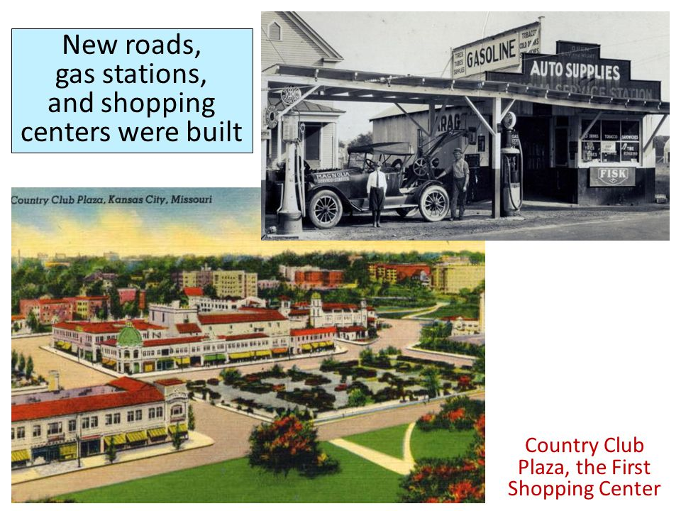 New roads, gas stations, and shopping centers were built