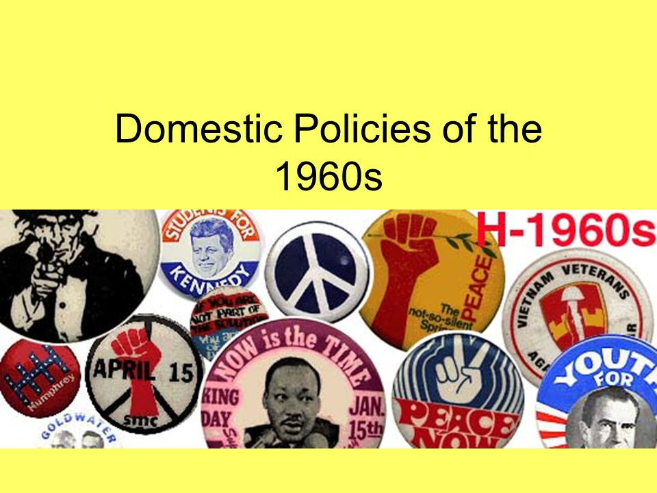 Domestic Policies of the 1960s